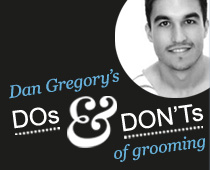 Dan Gregory's top grooming tips