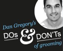 Dan Gregory's top grooming tips